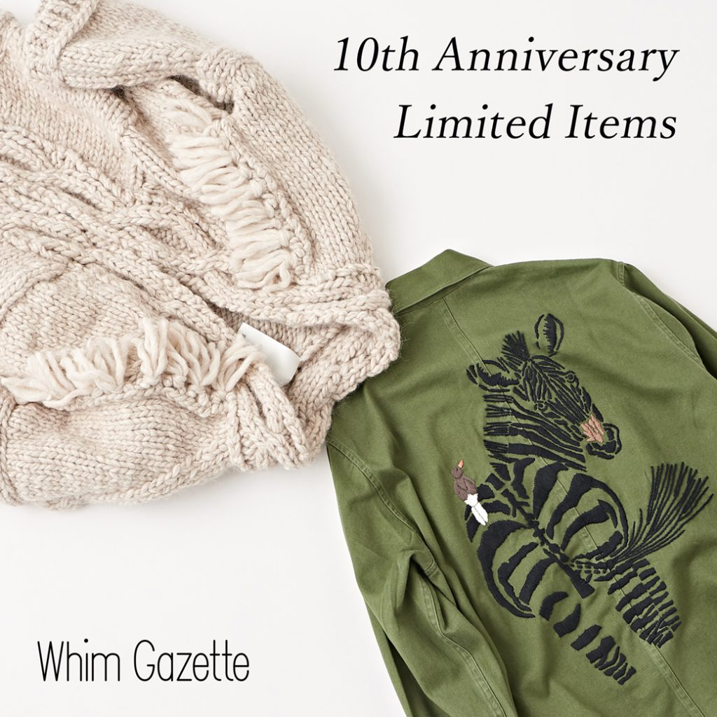 Whim Gazette(ウィム ガゼット)10th Anniversary 限定アイテム発売